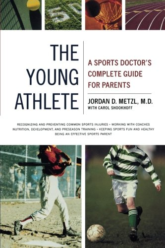 Sports Doctor's Complete Guide for Parents ()