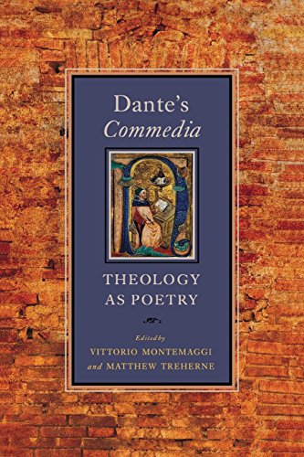 Dante's Commedia: Theology as Poetry (William and Katherine Devers Series in Dante and Medieval Italian Literature, Th)