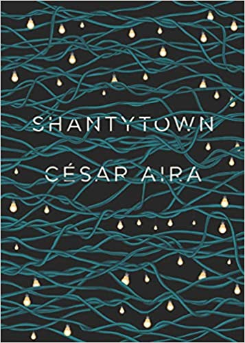 Book cover for Shantytown by César Aira