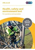 Health, Safety and Environment Test for Operatives and Specialists: GT 100 2016