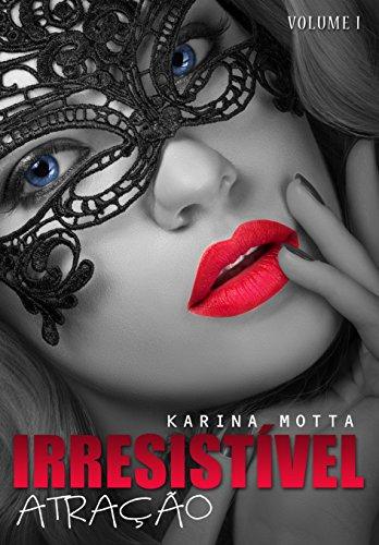 374cfee96 Irresistível Atração (Vol. 1) - eBooks na Amazon.com.br
