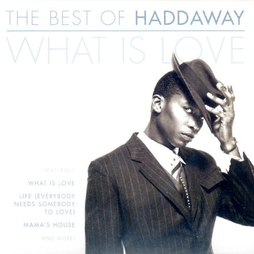Haddaway What Is Love The Best Of Amazon Com Music