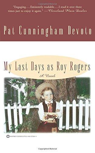 My Last Days as Roy Rogers [Devoto, Pat Cunningham] (Tapa Blanda)