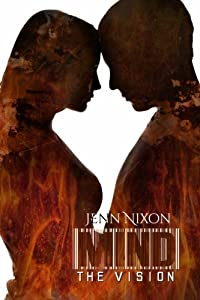 MIND: The Vision (The MIND Series) (Volume 5)