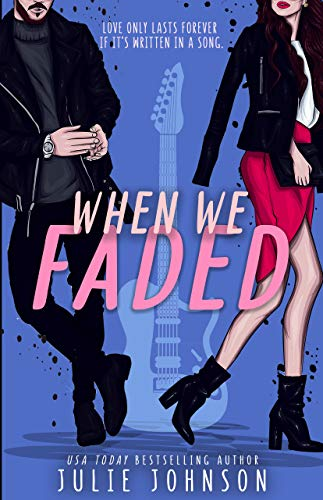 - When We Faded (Faded Duet Book 1)
