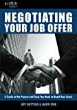 1-Hour Expert: Negotiating Your Job Offer, Jeff Nutting, 141965313X