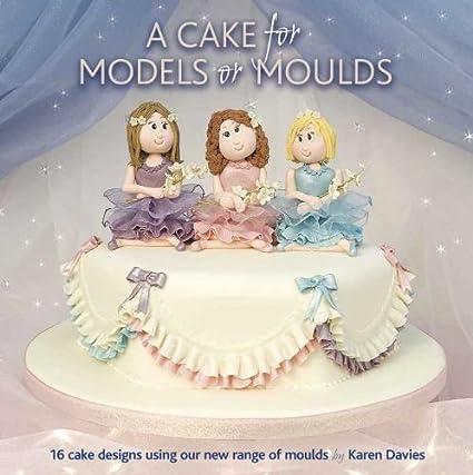 Cake Decorating Libros a Tarta Para Modelos O MOLDES Libro Por Karen DAVIES