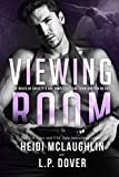 Viewing Room: A Society X Novel