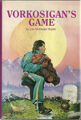 Vorkosigan's Game: The Vor Game, Borders of Infinity, and the Mountains of Mourning