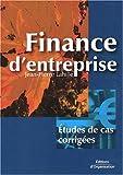 Finance d'entreprise : Études de cas corrigées