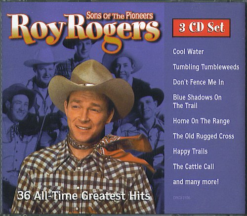 Sons of the Pioneers - The Pioneers Of Roy Rogers Sons
