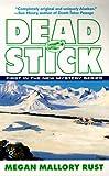 Dead Stick, Megan Mallory Rust, 0425162966