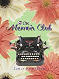 The Memoir Club, Laura Kalpakian, 0786265639