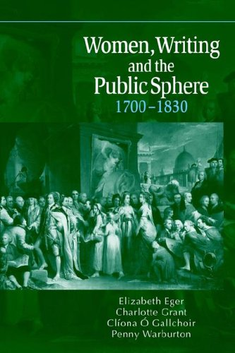 Women, Writing and the Public Sphere, 1700-1830