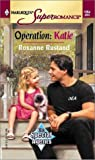 Operation, Roxanne Rustand, 037371064X