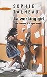La working girl : Petite chronique de la vie de bureau par Talneau