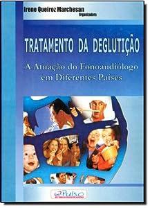 Tratamento Da Degluticao - Atuacao Do Fonoaudiologico Em Diferentes Paises from Pulso