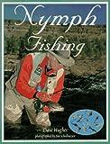 Nymph Fishing, Dave Hughes, 157188002X