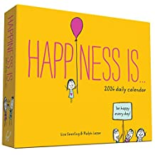 2016 Daily Calendar: Happiness Is . . .