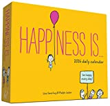 Happiness Is . . . 2016 Daily Calendar