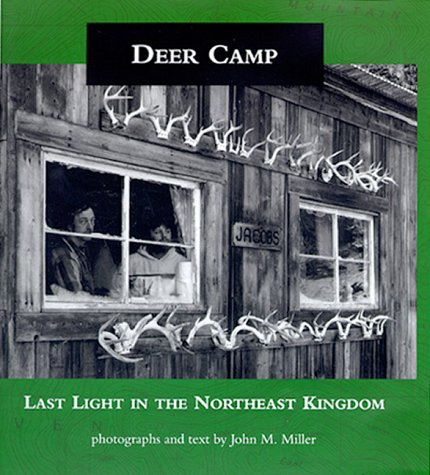 Deer Camp: Last Light in the Northeast Kingdom
