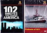 The History Channel : 102 Minutes That Changed America , Fireboats of 9/11 : September 11 , World Trade Center 2 Pack Collection