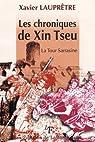 Les chroniques de Xin Tseu La tour Sarrasine par Lauprêtre