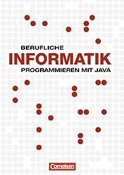 Berufliche Informatik: Programmieren mit Java: Schülerbuch
