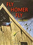Fly Homer Fly, Bill Peet, 0395280052