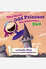There was an Odd Princess who Swallowed a Pea Kindle Edition