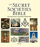 img - for The Secret Societies Bible: The Definitive Guide to Mysterious Organizations (Subject Bible) book / textbook / text book