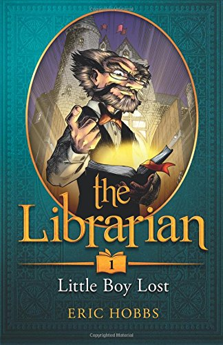 The Librarian (Book One: Little Boy Lost) (Volume 1)