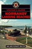 Visitor's Guide to Normandy Landing Beaches
