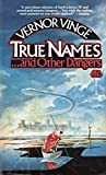 True Names and Other Dangers, Vernor Vinge, 0671653636