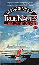 True Names...and Other Dangers