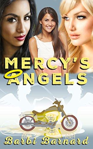 Mercy's Angels Book 1