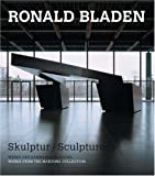 img - for Ronald Bladen: Skulptur/Sculpture (German and English Edition) book / textbook / text book