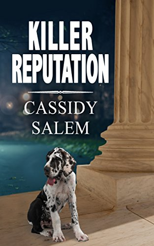 Killer Reputation (Adina Donati, Accidental Sleuth Book 3) by [Salem, Cassidy]