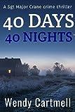 40 Days 40 Nights (Sgt Major Crane Crime Thrillers Book 2)