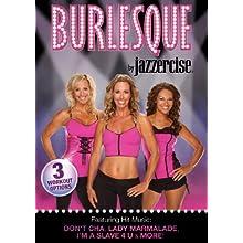Jazzercise: Burlesque (2012)