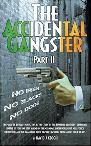 Amazon com: The Accidental Gangster: Part 2 (9781910757475): David