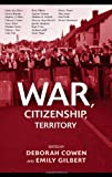 War, Citizenship, Territory, , 0415955130