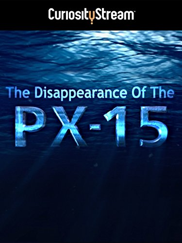 - The Disappearance Of PX15
