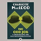 The Odd Job: A Sarah Kelling Mystery , Book 11 | Charlotte MacLeod