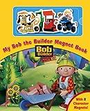 Bob the Builder Magnet Book (Magnet Books)