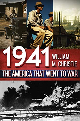 Image of 1941: The America That Went to War