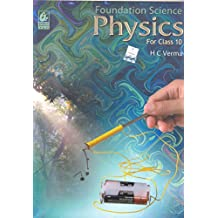 Foundation Science Physics for Class - 10