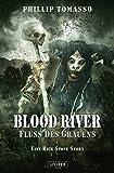 Blood River - Fluss des Grauens: Nach einer wahren Geschichte ... (German Edition)