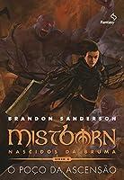 Mistborn – Nascidos da Bruma : o Poço da Ascensão