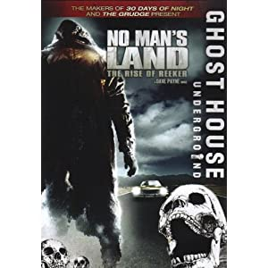 No Mans Land-Rise of the Reeker (2008)